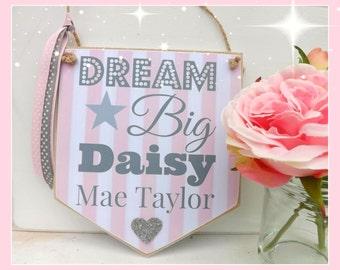 Personalised Birthday, Children, Christening Wall Banner Flag,Dream Big, Name Gift, Shabby Chic