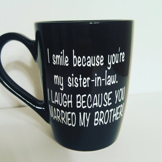 Unique Wedding Gifts For Brother And Sister In Law : Mug/Tea/funny mug/sister/Bridal Shower/Unique Gift/sister n law ...