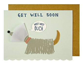 Luxury Greeting Card: 'Woof Woof Ouch' Get Well Soon card