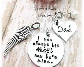 memorial necklace, I was always his angel, but now he's mine, loss of father necklace, father memorial, loss of dad necklace, memorial jewel