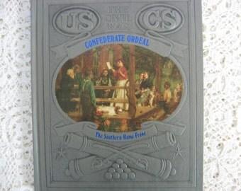 """Time Life Book, Civil War, """"Confederate Ordeal"""", Third Printing, Vintage Civil War Book,American History, American Civil War"""