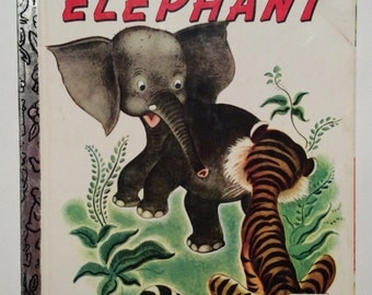 The Saggy Baggy Elephant by K. & B. Jackson Illustrated by Tengren Vintage Little Golden Book 1974