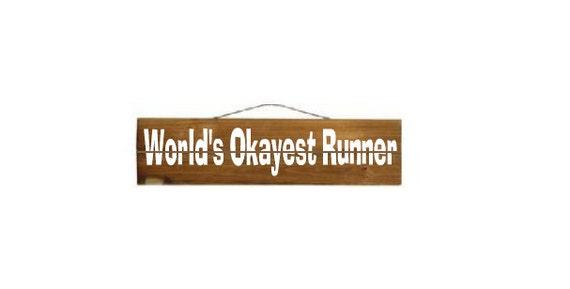 World's Okayest Runner Custom Wood Sign