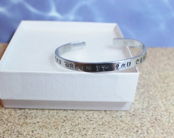 "If You Dream It You Can Do It Cuff Bracelet aluminum engraved 1/4"" x 6"" Personalized"