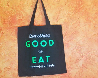 Something Good To Eat Tote Bag - Trick or Treat Halloween Tote Bag by Chromantics