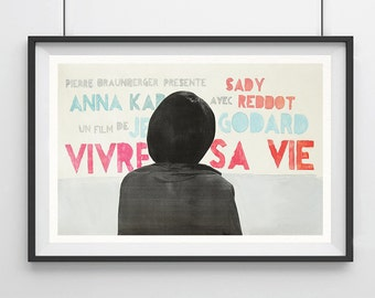 VIVRE SA VIE, My Life to Live - Jean-Luc Godard, Original Art, Minimalist Movie Poster  13 x 19""