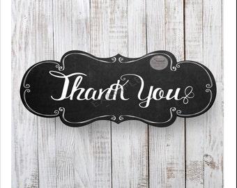 Thank you Chalkboard /Photobooth/Wedding sign