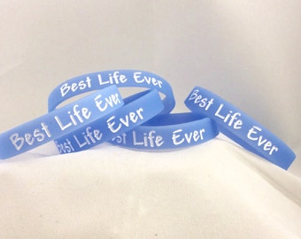 Five Best Life Ever, Wristband in Blue, lot of 5.  Great for gifts #206