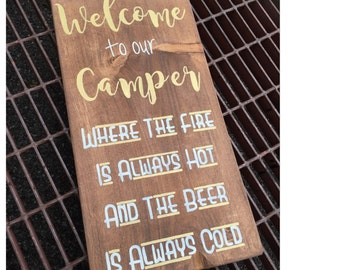 Welcome To Our Camper - Wooden Sign - Trailer - Camper - RV - Welcome Sign - Gold and Ivory