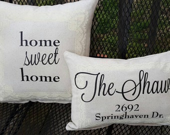 Home Sweet Home, custom name and address Housewarming set of pillows included