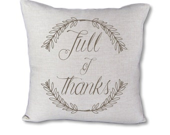 Full of thanks - Thanksgiving pillow cover on Canvas/linen