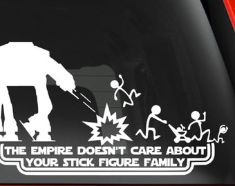 Star Wars Car Decal, The Empire Doesn't Care About Your Stick Figure Family, car decal, star wars sticker, empire sticker