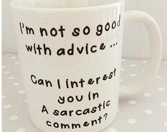 Comical mug - I'm not so good with advice mug. Brilliant birthday present. Christmas gift idea.