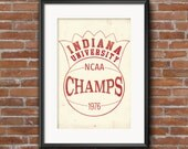 Indiana University -- College Town, IU, Hoosiers, 1976 Champs -- 11x17 Print