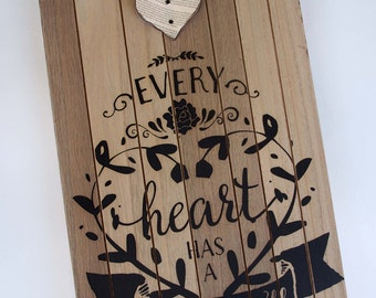 Rustic wood type home decor every heart has a story to tell sign, rustic sign, wood wall decor, wood home decor, heart home decoration