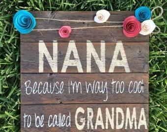NANA Wood Sign
