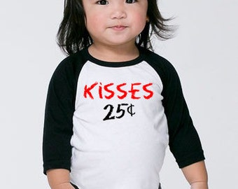 Kisses 25 Cents Shirt - Baby Valentines Day Outfit -Boy Toddler Valentine Shirt -Girl Toddler Valentines T Shirt