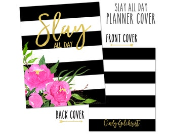 Personalized Planner Cover ~ Slay All Day ~ Choose Cover only or Cover Set - Many Planner Sizes Available!
