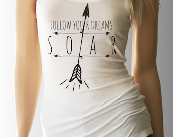 Follow Your Dreams Soar. Inspirational. Inspirational TShirt. Yoga. Yoga Tank. Yoga Shirt. Yoga Clothes. Yoga Top. Yoga Tank. Workout Tank.
