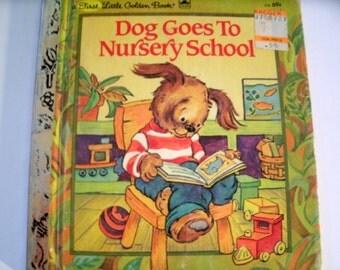 Dog Goes to Nursery School, First Little Golden Book, Vintage 1980s Children's Book, Lucille Hammond, 1982