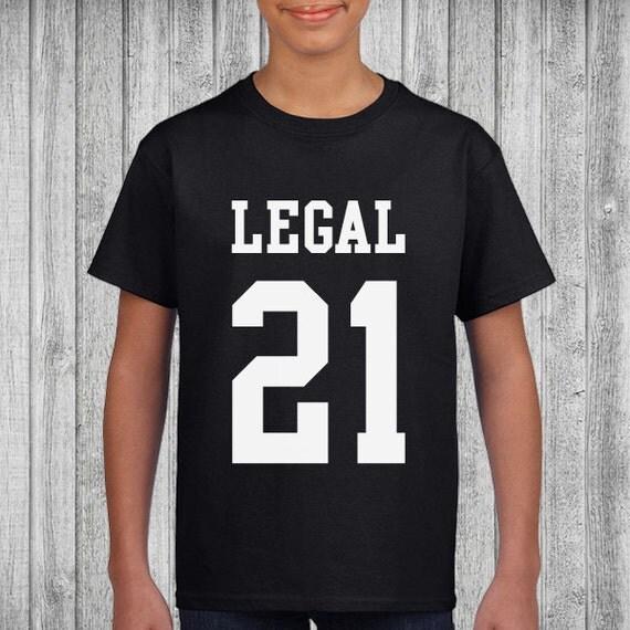 Legal 21st Birthday T-Shirt Cute Birthday Tee Shirt High