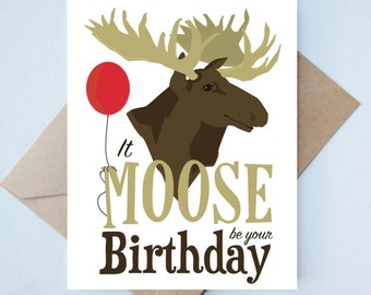 Punny Birthday Animal Card // Handmade Card - Birthday Card - Moose - Like Card - Animal Card - Punny - Illustration