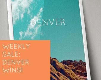Weekly Sale: DENVER WINS!