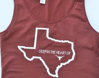 Deep in the Heart of Texas Tank Top. University of Texas T-shirt. UT. Texas Longhorns. Burnt Orange Tank
