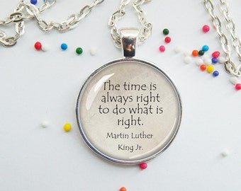 MLK pendant - do what's right - encouragment - word jewelry - necklace or keychain