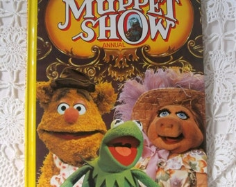 Muppet Annual. The Muppet Show Annual 1978. The Muppets. Jim Henson's Muppets. 1970s TV Show Annual. Miss Piggy. Kermit the Frog. Gonzo.