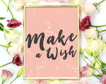 Make A Wish, Nursery Print, Inspirational Quote, Typographic Print, Inspirational Art, Home Decor, Wall Art, Baby Nursery Decor, Wall Quotes