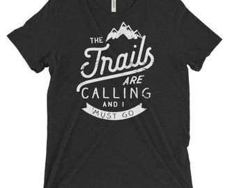 Running shirt | Trail Running |  The Trails are Calling Triblend T-shirt |Gift for Runners| Outdoors Trail | Running Shirts | Trail Runner