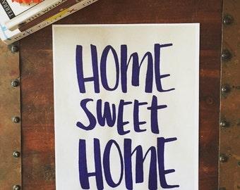 Home Sweet Home Print