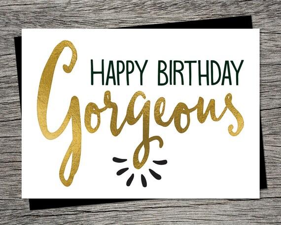 Printable Birthday Card Happy Birthday Gorgeous Instant – Printable Best Friend Birthday Cards