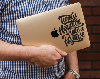 Negative into Positive Sticker / Vinyl Decal / Laptop Decal / Positive Vibes Sticker / VNL Company