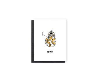 BB-8 Valentine's Day Card- Star Wars, BB-8, Anniversary Card, Love Card, Valentine Card, Boyfriend/Girlfriend, Husband/Wife Card, Cute Card