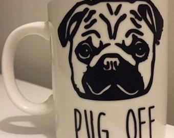 Pug Off Mug