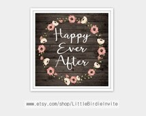 Happy Ever After Wall Print, Rustic Wedding Sign, Rustic Wall Art, Rustic Wall Print, Rustic Wall Decor, Rustic Wedding Decor, Printable