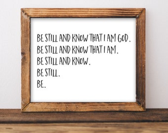 Quote Printable Wall Art Be Still and Know that I am God printable quote home decor wall Print home wall printable gallery wall Bible verse
