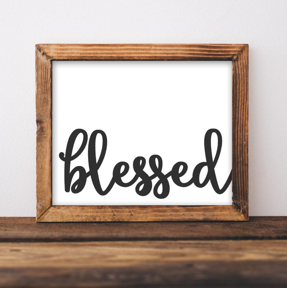 Blessed Printable Wall Art 8x10 Blessed Quote Home Decor