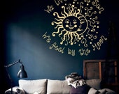 Wall Decal Quote We Live by the Sun We Feel by the Moon Crescent Ethnic Dual Sunshine Vinyl Sticker Home Décor Bohemian  Living Murals M261