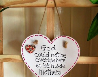 God Could Not Be Everywhere Wooden Plaque