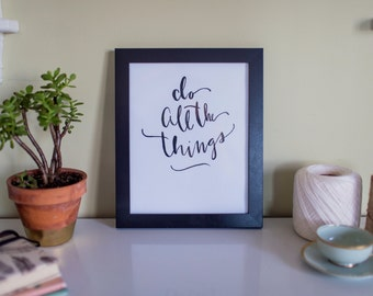 Do all the things - 8x10 Art Print
