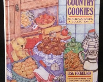 Country Cookies: An Old-Fashioned Collection