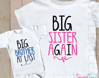 Big Sister Again Shirt SET Big Brother at last Sibling Hip Arrow Big Sister Big Brother Shirts Pink Blue bodysuit SET Pregnancy Announcement