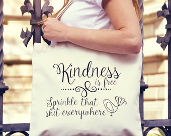 Tote Bag - Funny Tote Bag - Kindness is Free - Canvas Tote - Shopping Bag - Grocery Bag