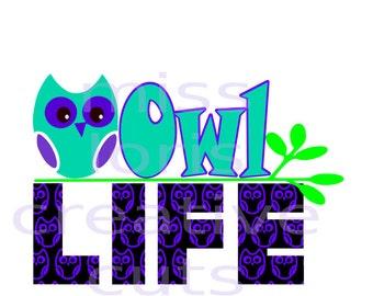 Owl LIFE   birds SVG Cut file  Cricut explore filescrapbook vinyl decal wood sign cricut cameo Commercial use