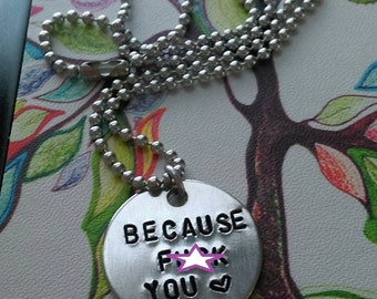 "Handstamped ""Because F*** You <3"" Necklace"