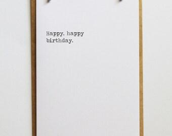 Happy Happy Birthday | Birthday Card | Minimalist Stylish Keepsake Notes Greeting Card