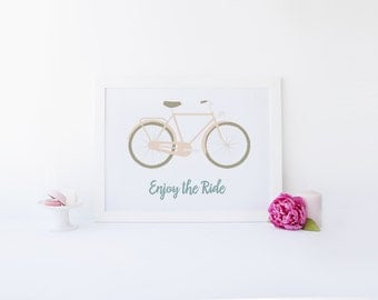 Enjoy the Ride Artwork- Bicycle Artwork- Instant Download - Bike Wall Art